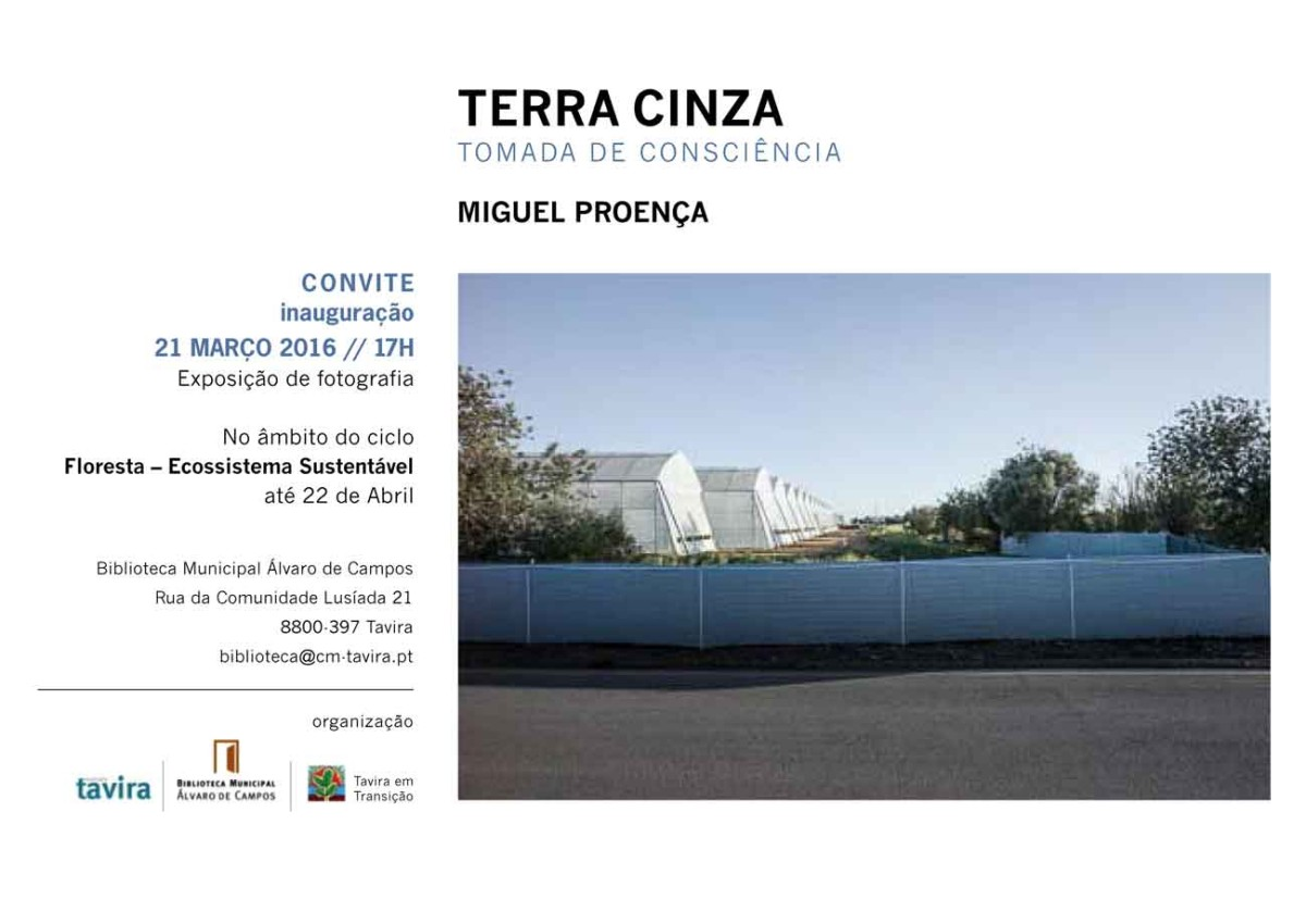 Invitation · Terra Cinza – conscientious position · exhibition · The Forest – a sustainable ecosystem · Tavira